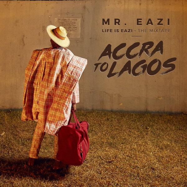 MUSIC:  Mr Eazi ft. Olamide & Phyno - Life Is Eazi | STREAM Accra To Lagos Vol.1 Here