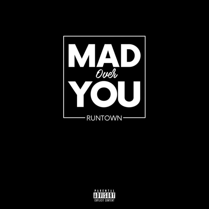 Photo of MUSIC: Runtown – 'Mad Over You'