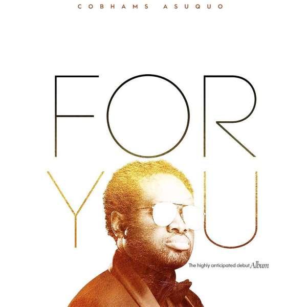 Cobhams Asuquo For You Album