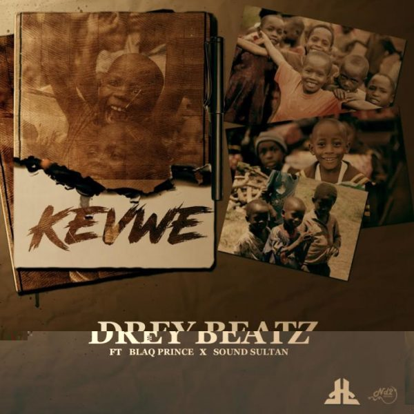 Photo of Music: Drey Beatz Releases New Single Titled 'Kevwe' Featuring Sound Sultan & Blaq Prince | LISTEN