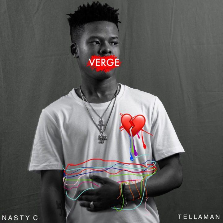 Nasty C Tellaman Verge OkayNG - MUSIC: Nasty_C ft. Tellaman – 'Verge' | LISTEN