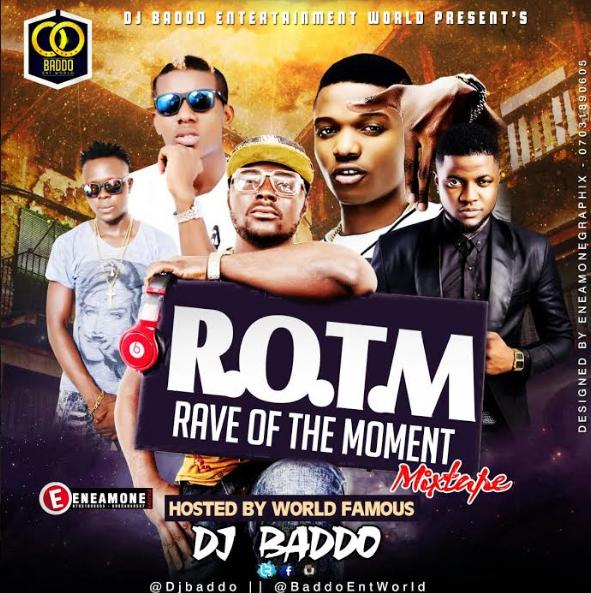 Photo of Mixtape: DJ Baddo Presents 'Rave Of The Moment Mix' | LISTEN