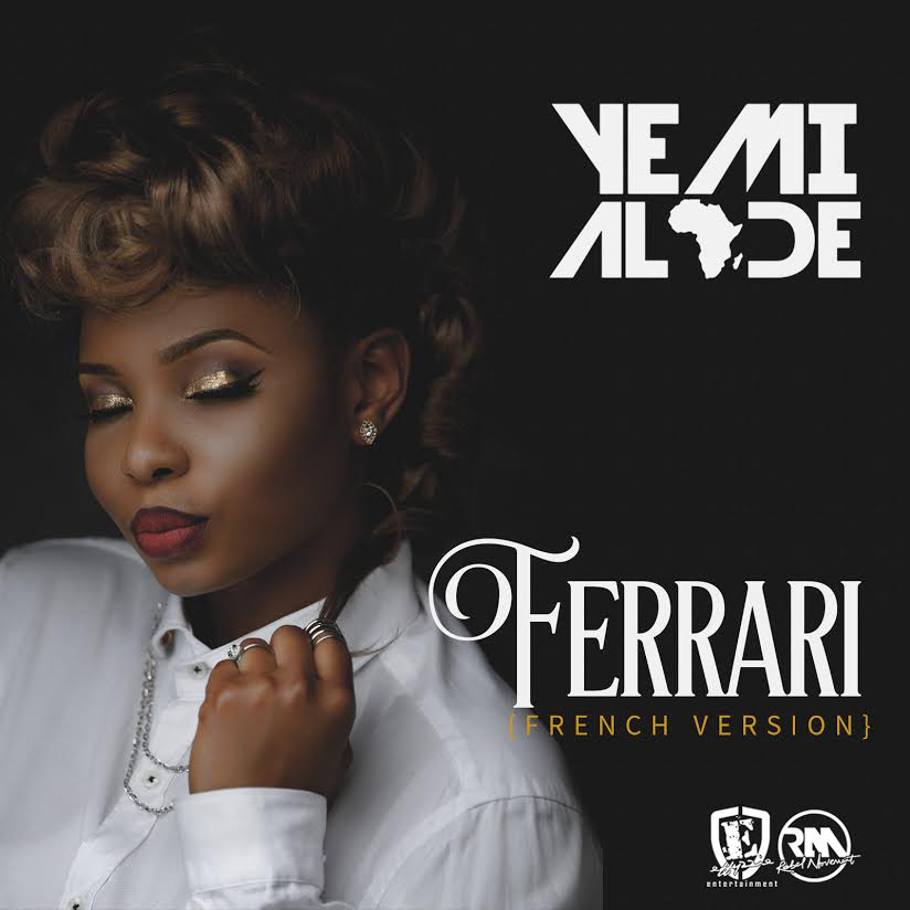 Yemi Alade   Ferrari French Version OkayNG - MUSIC: Yemi Alade - 'Ferrari' (French Version) | LISTEN