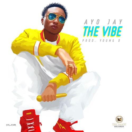 artworks 000203780169 lly33w t500x500 - MUSIC: Ayo Jay – 'The Vibe' | LISTEN