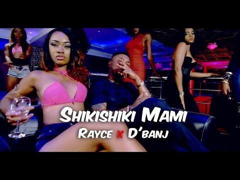 Photo of VIDEO: Rayce ft. D'banj – 'Shikishiki Mami' | WATCH