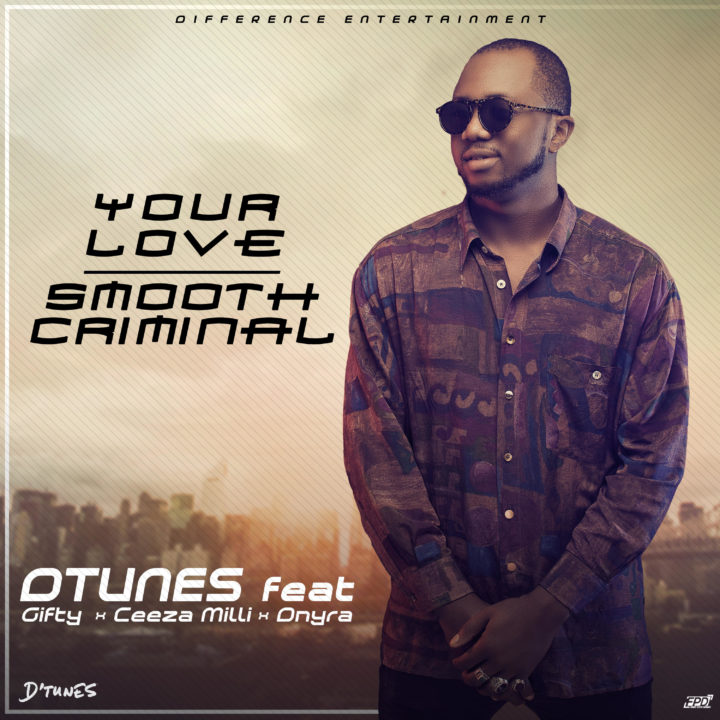Photo of MUSIC: D'Tunes ft. Giftty, Ceeza Milli & Dnyra – 'Smooth Criminal' + 'Your Love' | LISTEN