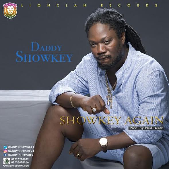 Photo of MUSIC: Daddy Showkey – 'Showkey Again!'   LISTEN