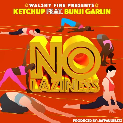 MUSIC: Ketchup ft. Bunji Garlin - 'No Laziness' | LISTEN
