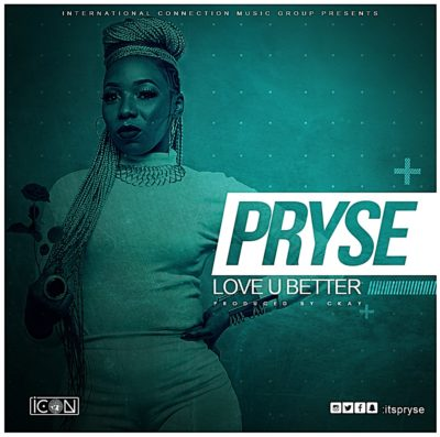 Pryse Love You Better ART - MUSIC: Pryse – 'Love U Better' | LISTEN