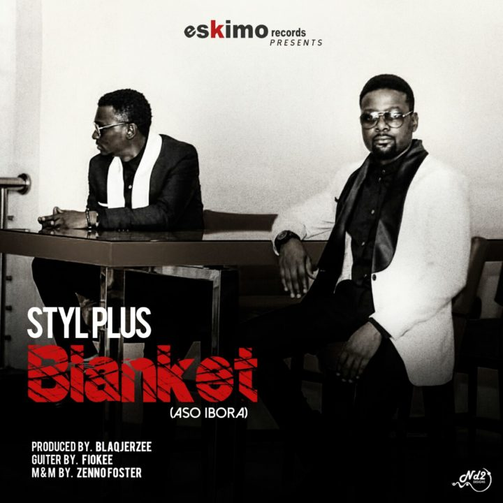 Styl Plus ASO IBORA prod. by Blaq Jerzee Artwork 720x720 - MUSIC: Style Plus – 'Aso Ibora' | LISTEN
