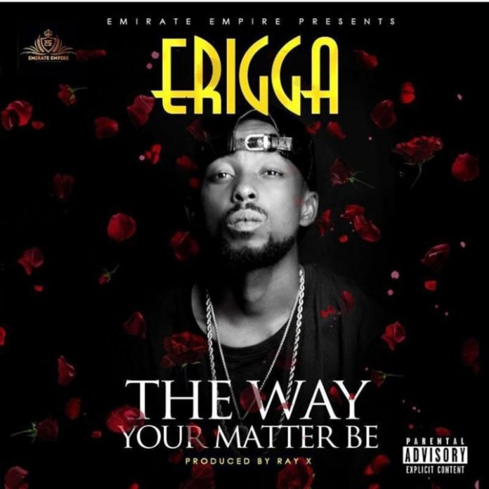 The Way your matter be artwork 720x720 696x696 - MUSIC: Erigga – 'The Way Your Matter Be' | LISTEN
