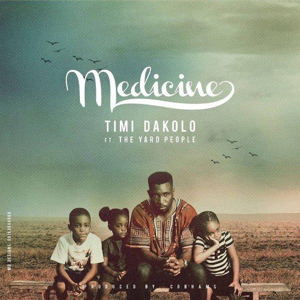 Timi Dakolo Medicine The Yard People1 - MUSIC: Timi Dakolo ft. The Yard People - 'Medicine' | LISTEN