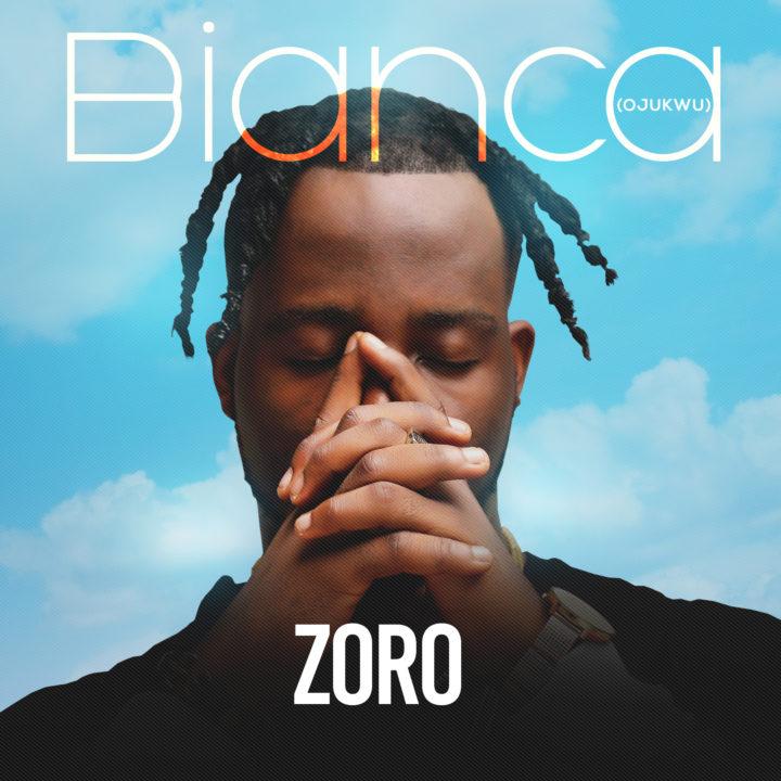 Photo of MUSIC: Zoro – 'Bianca (Ojukwu)' | LISTEN