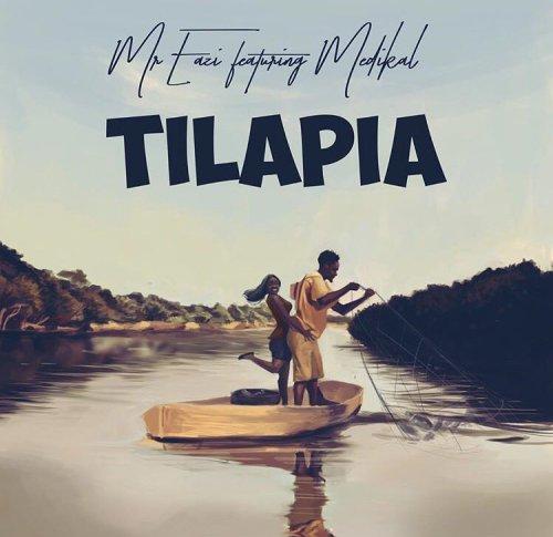 mreazi tilapia OkayNg - MUSIC: Mr Eazi ft. Medikal - 'Tilapia' | LISTEN