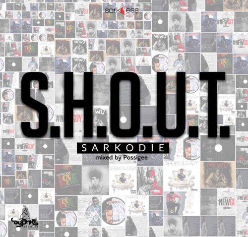 [Music] Sarkodie – S.H.O.U.T