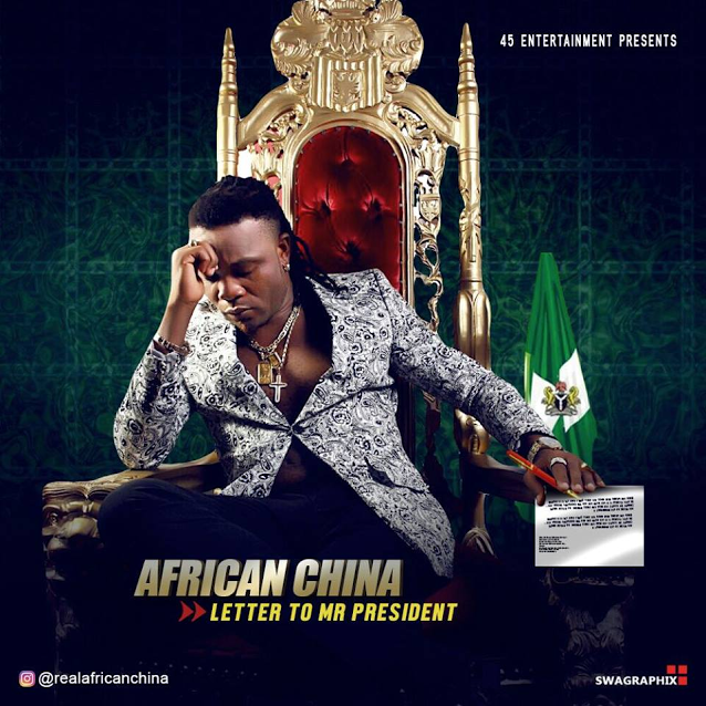 African China Letter To Mr President - MUSIC: African China – 'Letter To Mr President'