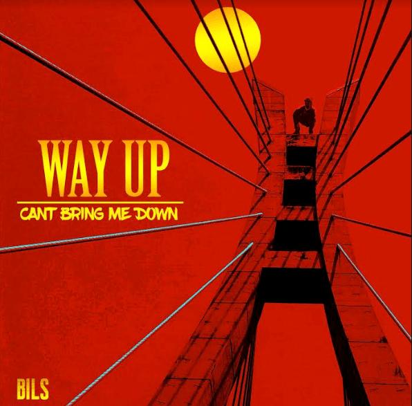 BILS Way UP OkayNG - MUSIC: Bils – 'Way Up'