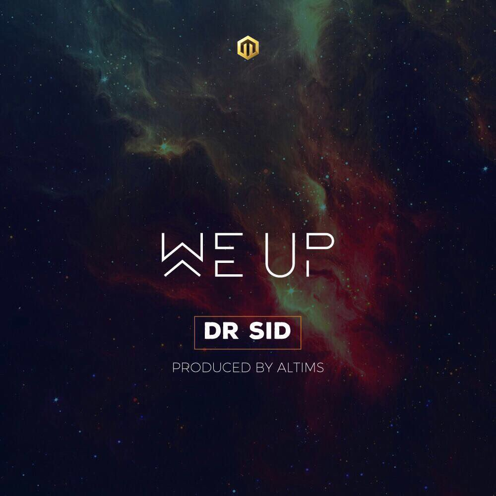 Photo of MUSIC: Dr SID – 'We Up'