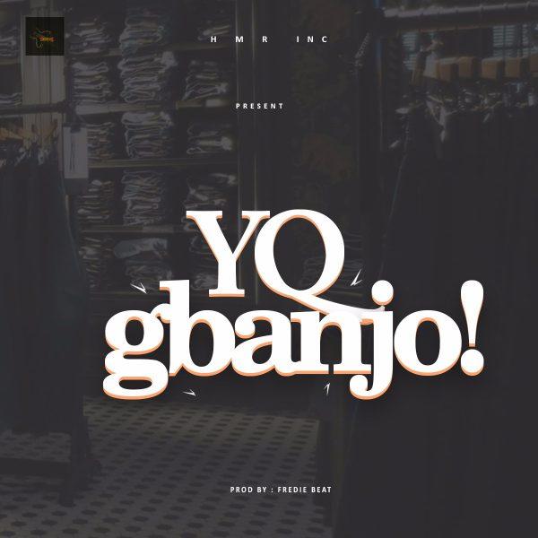 Gbanjo art YQ 600x600 - MUSIC: YQ – 'Gbanjo'