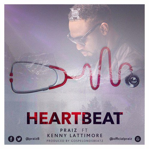 MUSIC: Praiz ft. Kenny Lattimore – 'Heart Beat' (Remix)