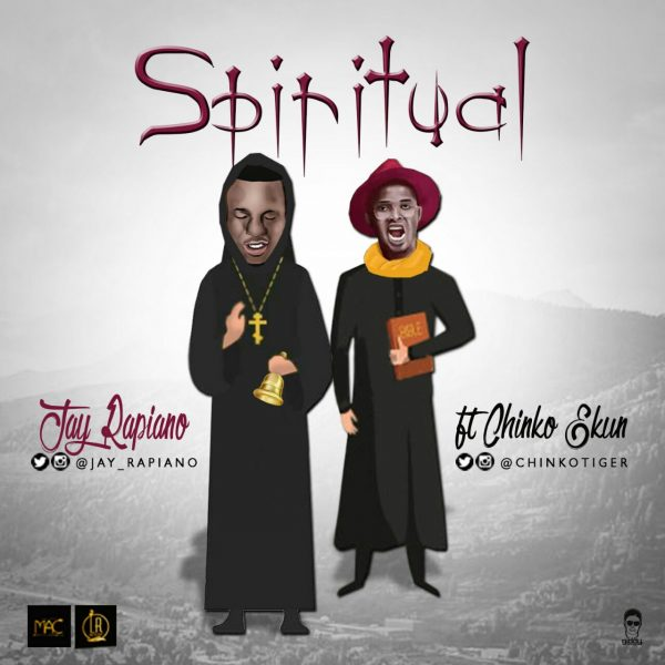 Spiritual - MUSIC: Jay Rapiano ft. Chinko Ekun – 'Spiritual'