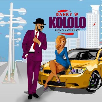 [Music] Banky W – Kololo (Prod. By Masterkraft)
