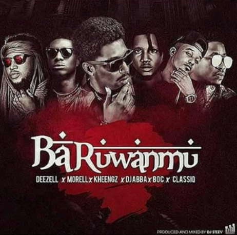 Baruwanmu ft B O C DJ AB Kheengz Morell Classiq mp3 image - MUSIC: Deezell ft. Morell x Kheengz x Classiq x DJ AB x B.O.C – 'Baruwanmu'
