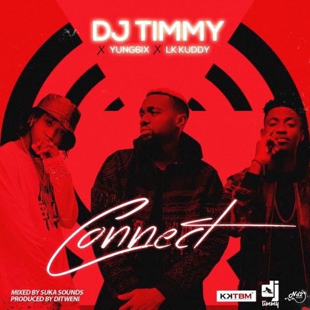 Photo of MUSIC: DJ Timmy ft. Yung6ix & LK Kuddy – 'Connect'
