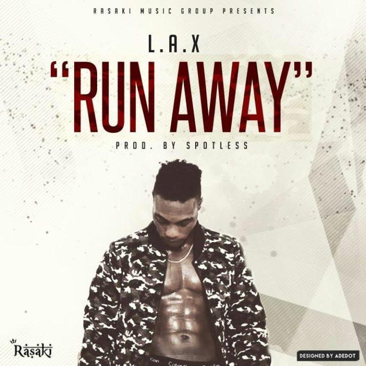 [Music] L.A.X – Run Away