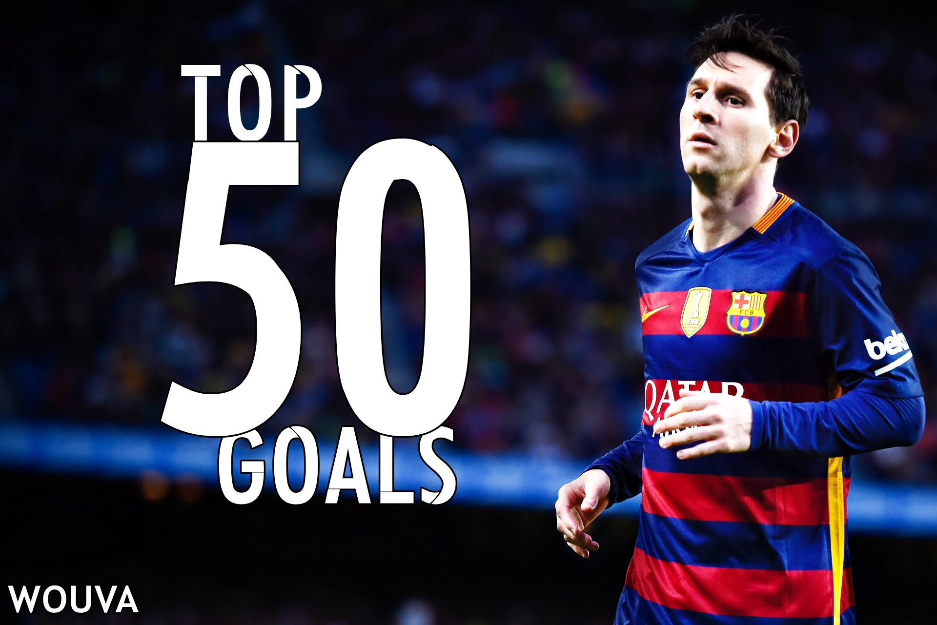 Messi - VIDEO: Top 50 Best Goals By Lionel Messi (2004 - 2017)