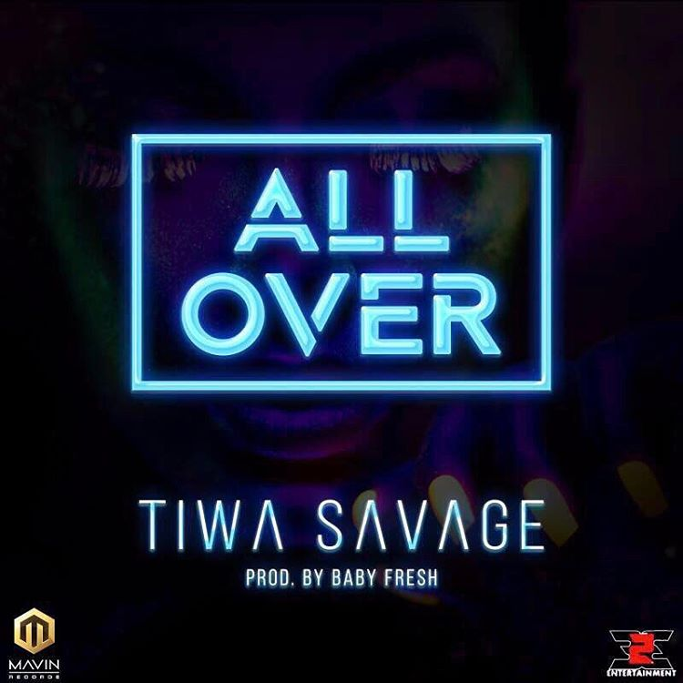 Photo of LYRICS: Tiwa Savage – 'All Over'