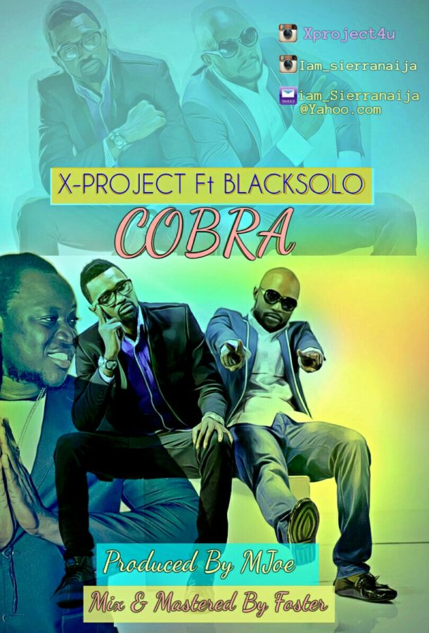 Photo of MUSIC: X-Project ft. BlackSolo – 'Cobra'