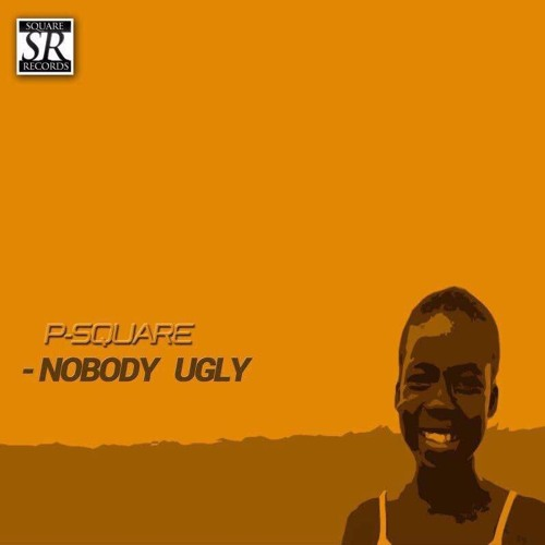Photo of MUSIC: P-Square – 'Nobody Ugly'