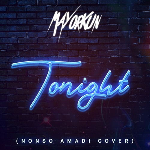 Mayourkun Tonight - MUSIC: Mayorkun – 'Tonight'