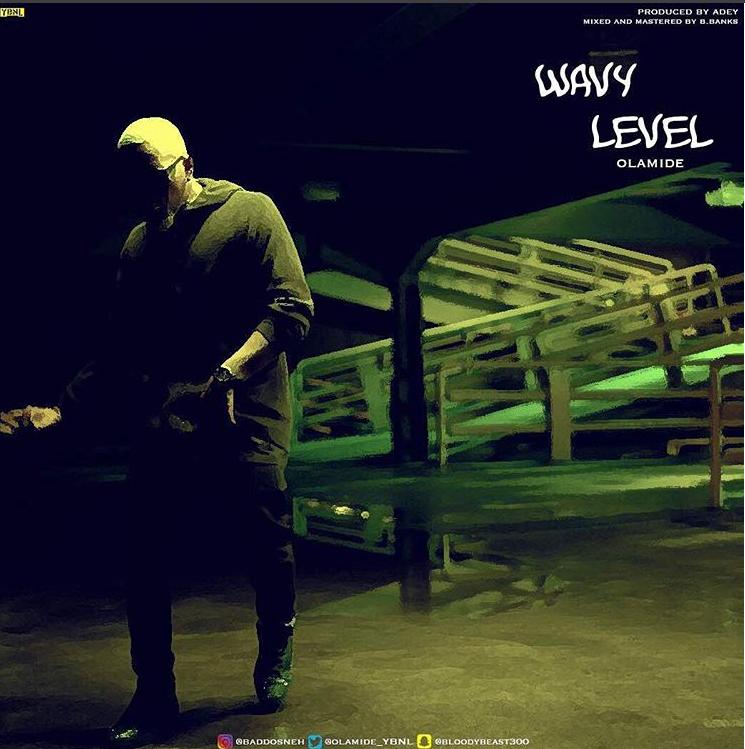 Photo of LYRICS: Olamide – 'Wavy Level'