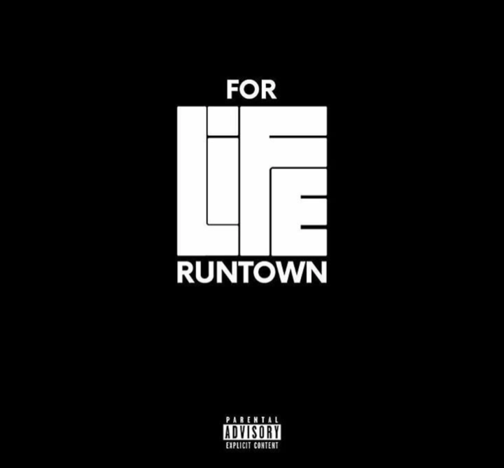 Runtown For Life - MUSIC: Runtown – 'For Life'