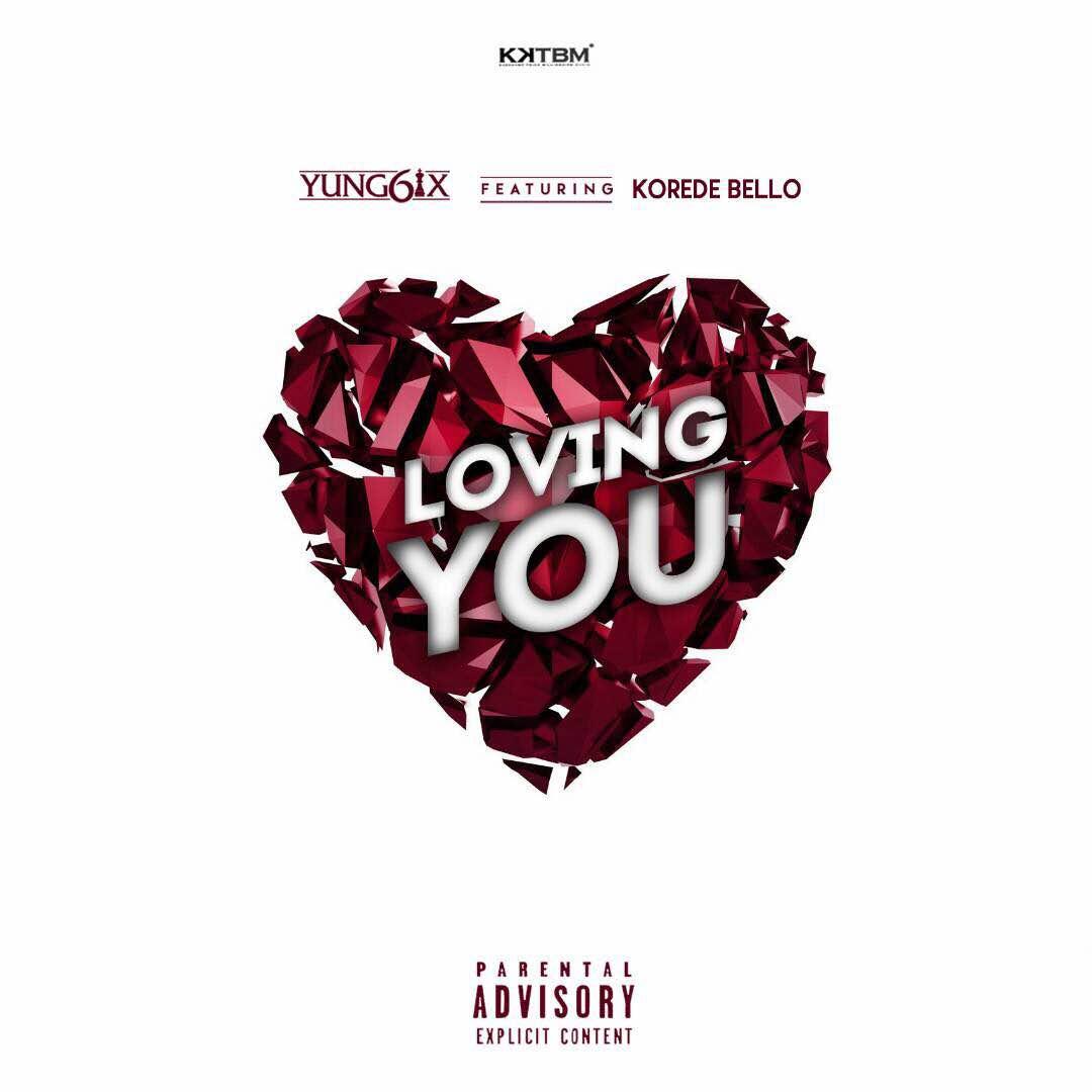 Photo of LISTEN: Yung6ix ft. Korede Bello – 'Loving You' (MUSIC)