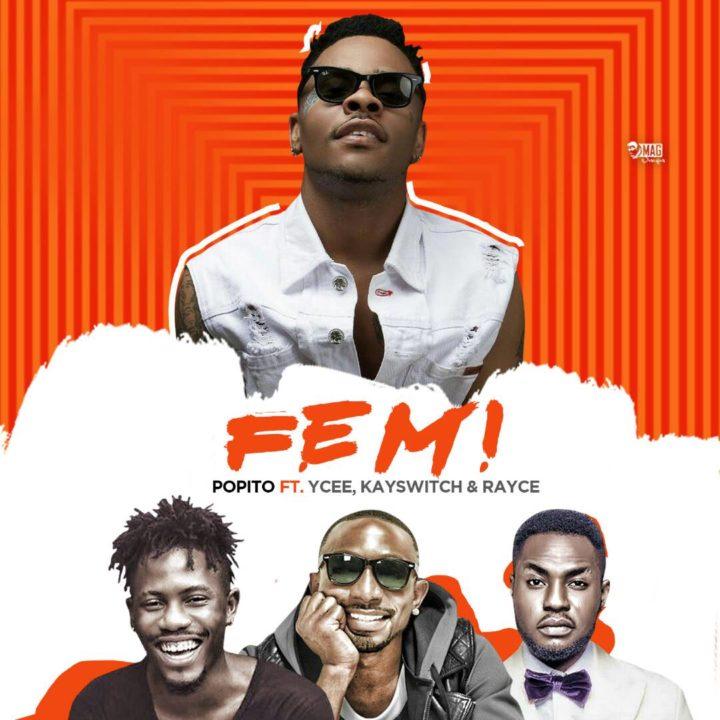 femi - MUSIC: Popito ft. Ycee, Kayswitch & Rayce – 'Femi'