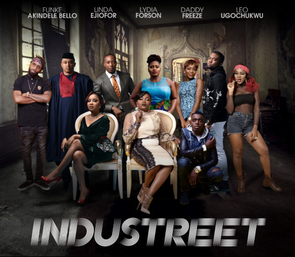 industreet - INDUSTREET TV Drama By JJC Skillz & Funke Akindele-Bello Now Available For Stream - WATCH Episode 1 Here