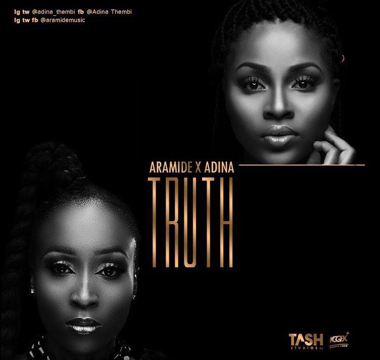 Photo of MUSIC: Aramide ft. Adina – 'Truth'