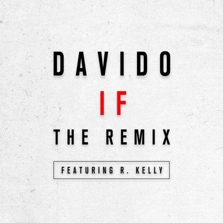 Davido R. Kelly IF Remix 720x720 - MUSIC: Davido ft. R. Kelly – 'IF' (Remix)