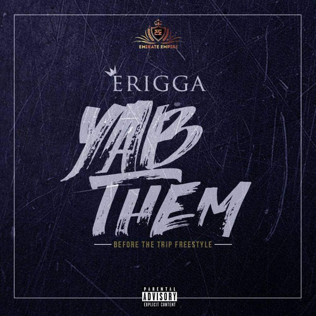 Erigga – 'Yab Them' (Before The Trip)