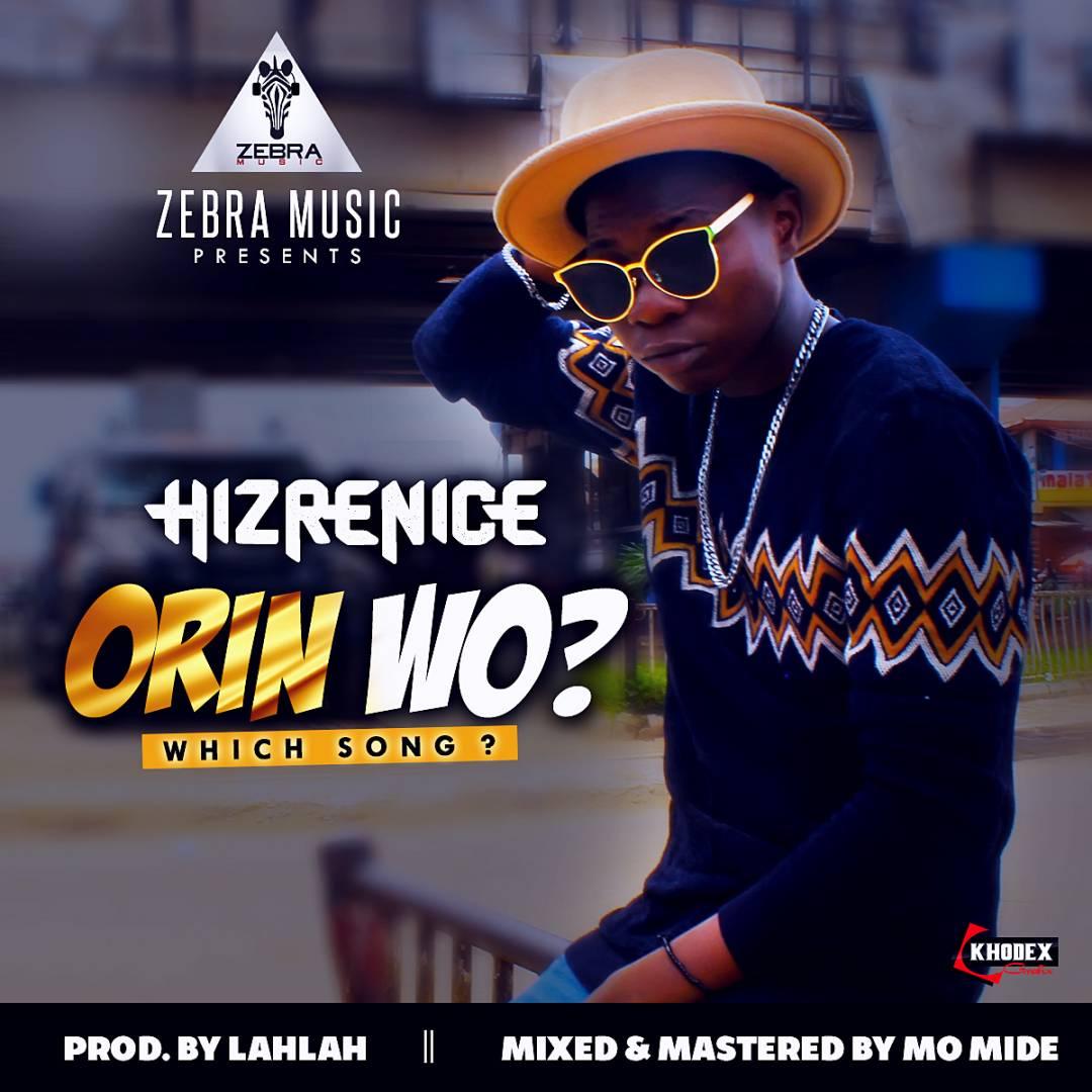 Photo of MUSIC: Hizrenice – 'Orin Wo'