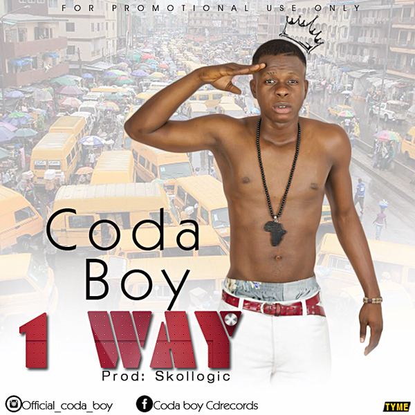 IMG 20170613 WA0013 - MUSIC: Coda Boy - '1 Way'