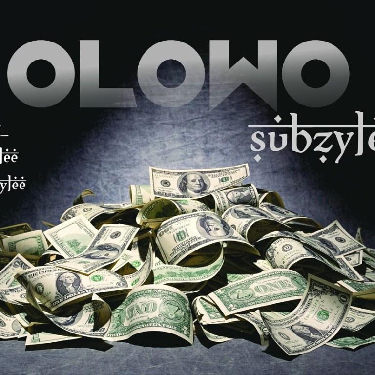 IMG 20170618 142155 696 - MUSIC: Subzylee - 'Olowo'