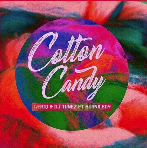 Photo of MUSIC: LeriQ & DJ Tunez ft. Burna Boy – 'Cotton Candy'