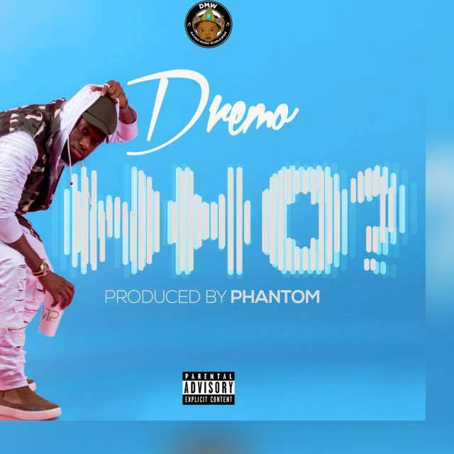 Dremo Who - MUSIC: Dremo - 'Who'