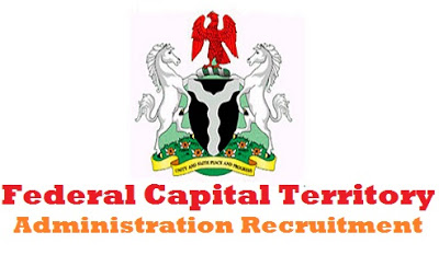 Federal Capital Territory Administration Recruitment 2017 Apply for FCTA Recruitment - Federal Capital Territory Administration (FCTA) Fresh Recruitment For 2017
