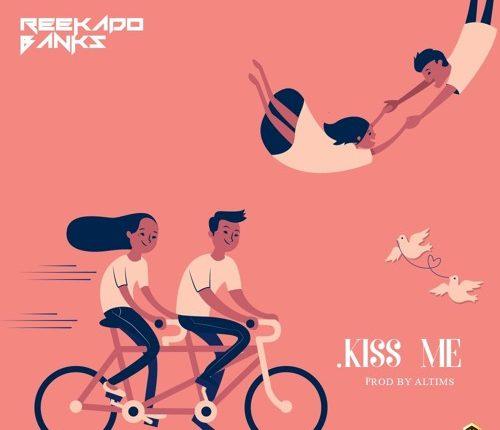 Reekado Banks - 'Kiss Me'
