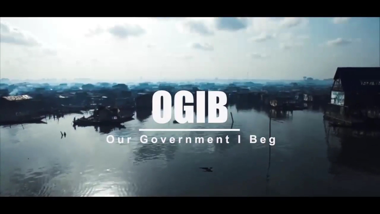 OGIB - VIDEO: Oritsefemi – 'OGIB (Our Government I Beg)'